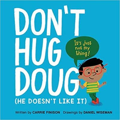 Book cover for Don't Hug Doug (He Doesn't Like It) as an example of childrens books about friendship