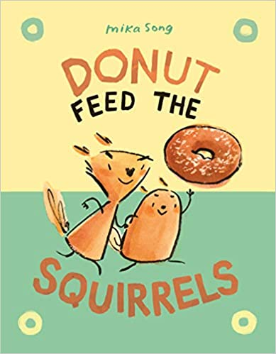 Book cover for Donut Feed the Squirrels as an example of graphic novels for kids