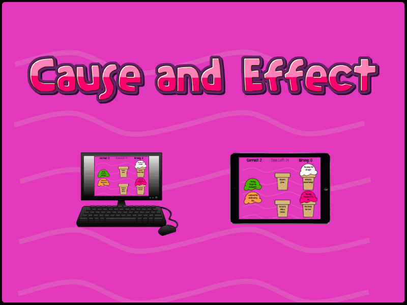 Cause and effect computer and iPad games