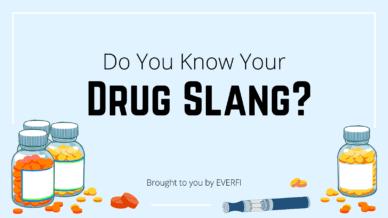 Do you know your drug slang?