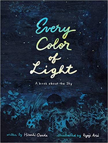 Book cover for Every Color of Light, as an example of Earth Day books for kids
