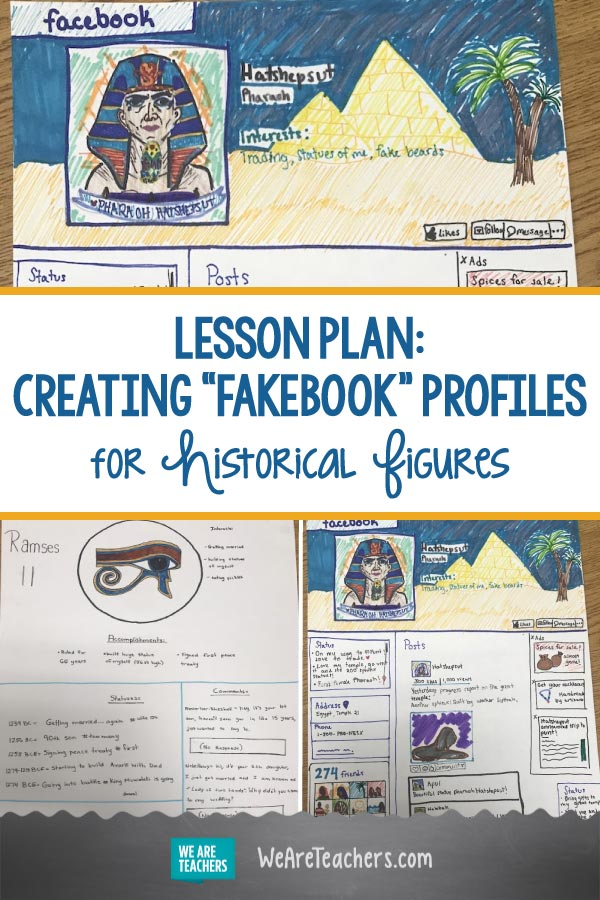 "I Have My Students Create ""Fakebook"" Profiles for Historical Figures"