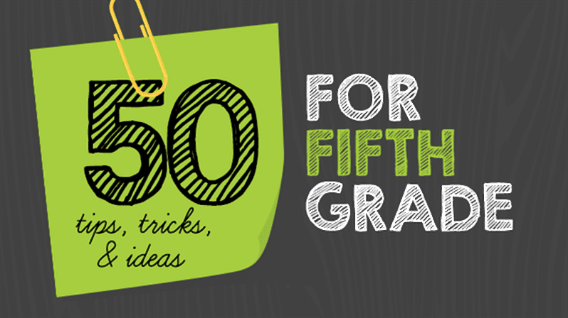 50 Tips Tricks And Ideas For Teaching 5th Grade Weareteachers