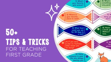 50+ Tips & Tricks for Teaching First Grade