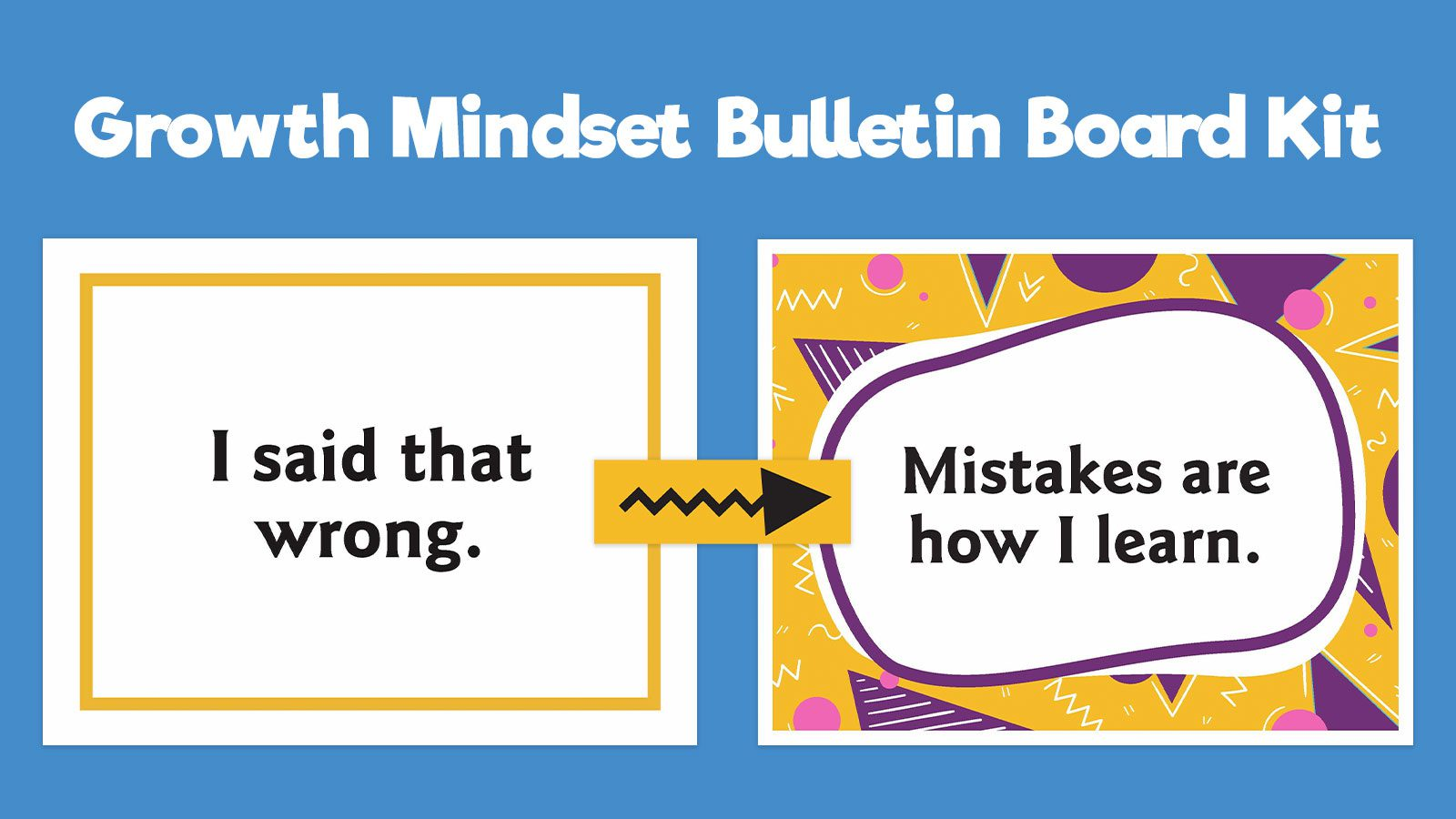 """Close up of growth mindset bulletin board cards with text """"I said that wrong"""" and """"Mistakes are how I learn"""""""