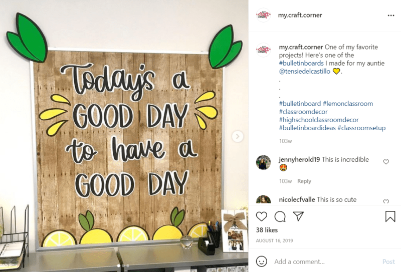 """Classroom bulletin board that says """"Today is a GOOD DAY to have a GOOD DAY"""" decorated with a rustic wooden background and lemon accents, , as an example of high school classroom decorations"""