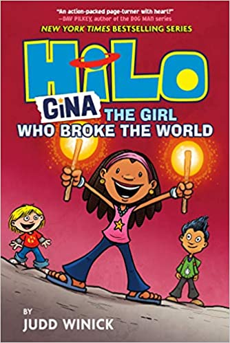 Book cover for Hilo Book 7: Gina, the Girl Who Broke the World