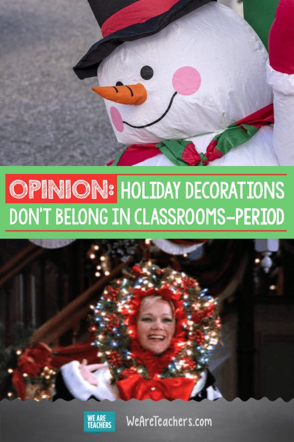 OPINION: Holiday Decorations Don't Belong in Classrooms—Period