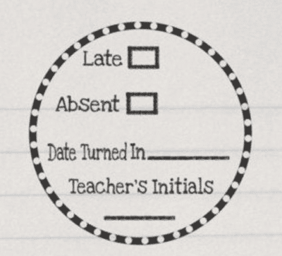 Homework stamp late, absent, date turned in