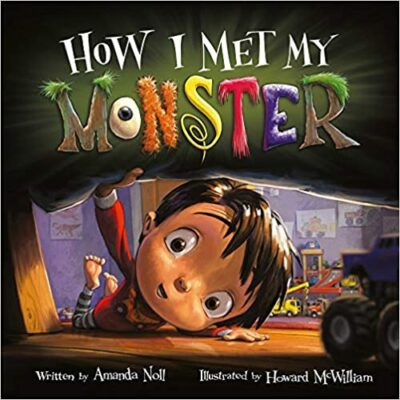 Book cover for How I Met My Monster as an example of kids books about monsters