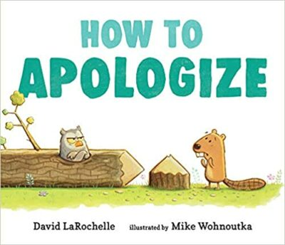 Book cover for How to Apologize as an example of children's books about friendship