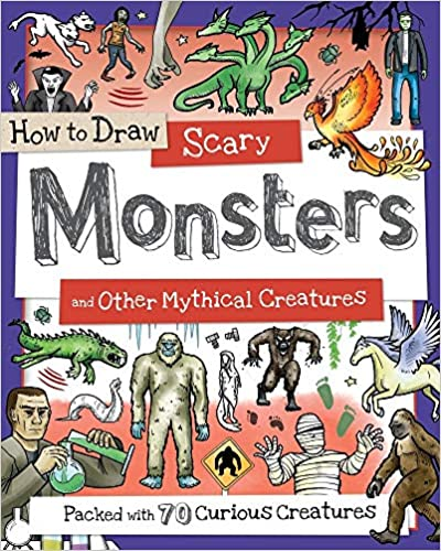 Book cover for How to Draw Scary Monsters and Other Mythical Creatures as an example of drawing books for kids