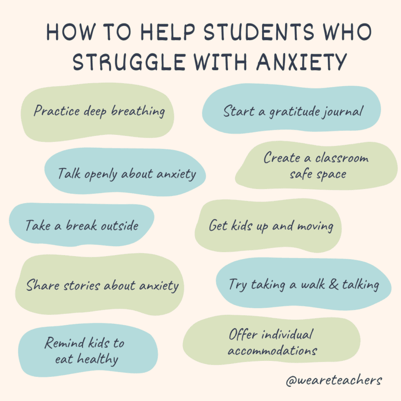 Ways to help students who struggle with anxiety