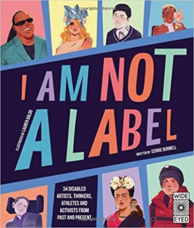 Book cover for I Am Not a Label as an example of children's books about disabilities