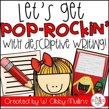"""""""Lets get pop-rockin with descriptive writing!"""" by Babbling Abby"""
