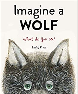 Book cover for Imagine a Wolf as an example of social justice books for kids