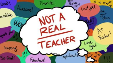 """Thought bubble with """"Not a real teacher"""" in red on a background of multi-color speech bubbles with affirmations"""