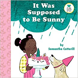 Book cover for It Was Supposed to Be Sunny as an example of children's books about disabilities