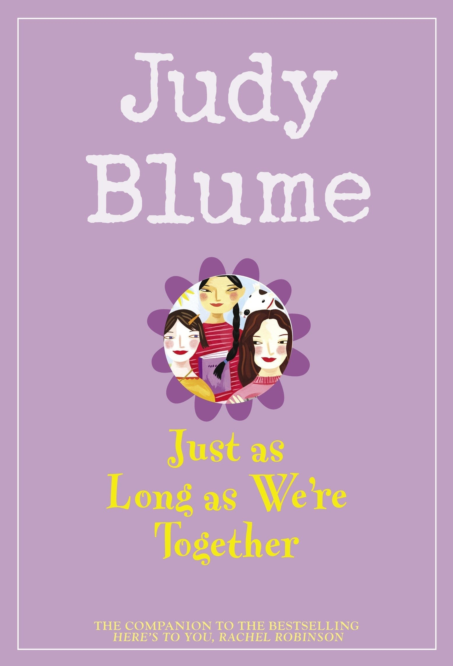 Book cover of Just as Long as We're Together by Judy Blume