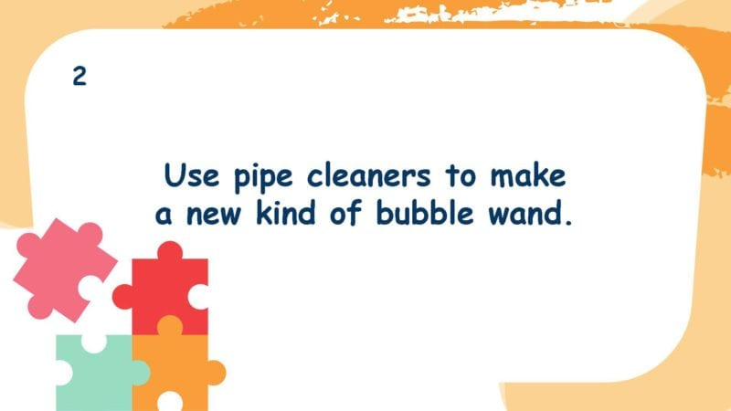 Use pipe cleaners to make a new kind of bubble wand.