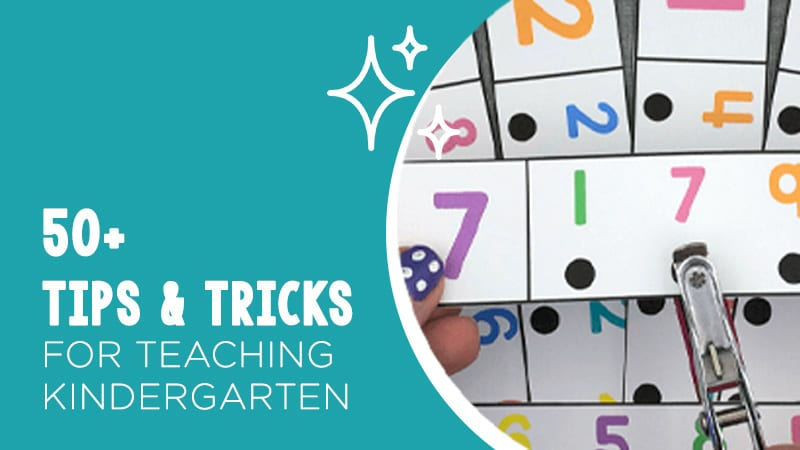 50+ tips and tricks for teaching Kindergarten with an image of one of the ideas.
