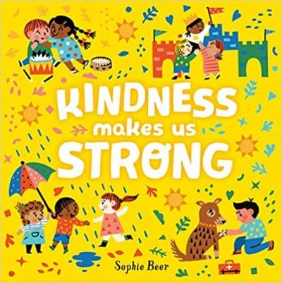 Kindness Makes us Strong Book