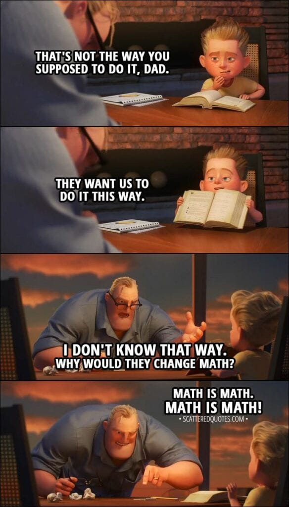 I don't know how to do math that way.. math is math