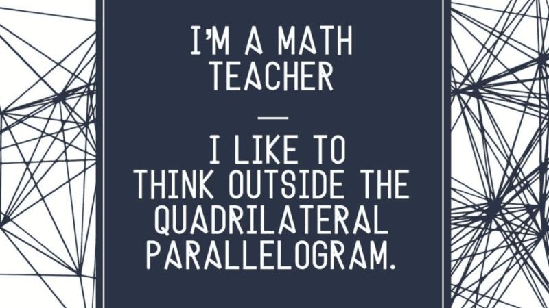 Math teacher memes for the classroom