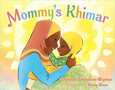 Mommy's Khimar Book about traditions