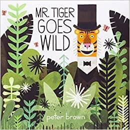 Mr. Tiger Goes Wild Book