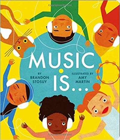 Book cover for Music Is as an example of music books for kids