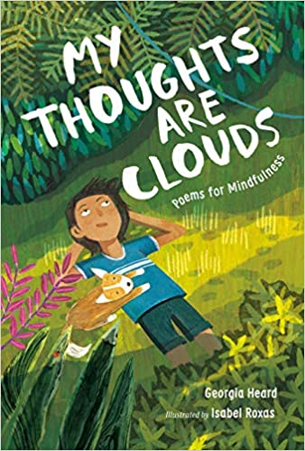 Book cover for My Thoughts Are Clouds: Poems for Mindfulness as an example of poetry books for kids