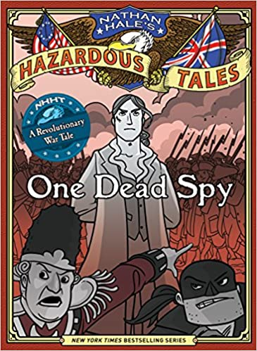 Book cover for Nathan Hale's Hazardous Tales Book 1