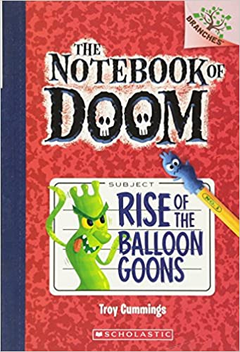 Book cover for The Notebook of Doom Rise of the Balloon Goons as an example of books like Dog Man