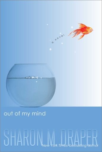 Out of My Mind book cover -- middle school books
