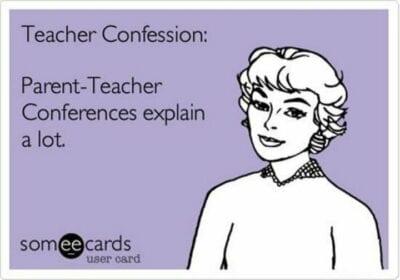 Teacher Confession: Parent teacher conferences explain a lot