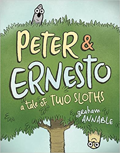 Book cover for Peter and Ernesto: A Tale of Two Sloths as an example of graphic novels for kids