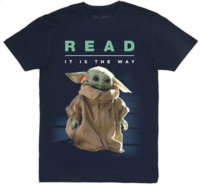 Black t-shirt with picture of Baby Yoda/Grogu saying Read It Is The Way (Reading Shirts)