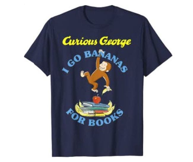 Blue t-shirt with Curious George saying I go bananas for books