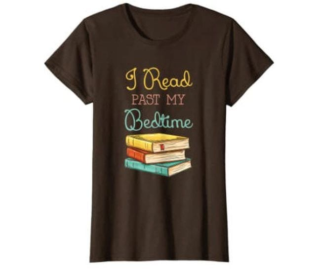 Brown t-shirt with stack of books and text saying I read past my bedtime