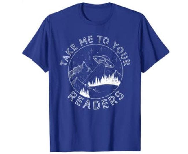 Royal blue t-shirts with UFO saying Take Me To Your Readers (Reading Shirts)