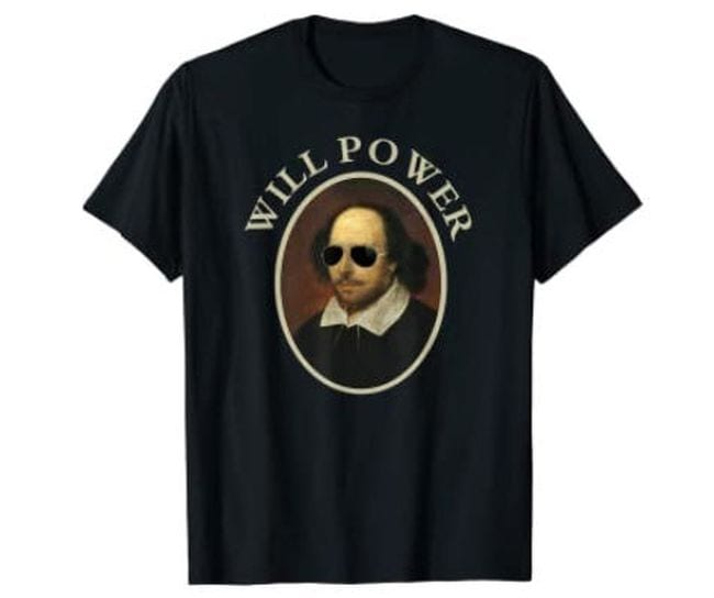 Black t-shirt with picture of William Shakespeare and text Will Power