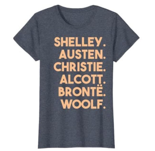 Gray t-shirt with yellow lettering reading Shelley, Austen, Christie, Alcott, Bronte, Woolf (Reading Shirts)