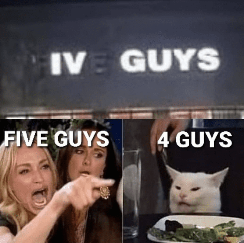 Five guys says IV in Roman Numeral, woman saying five guys, cat saying four guys