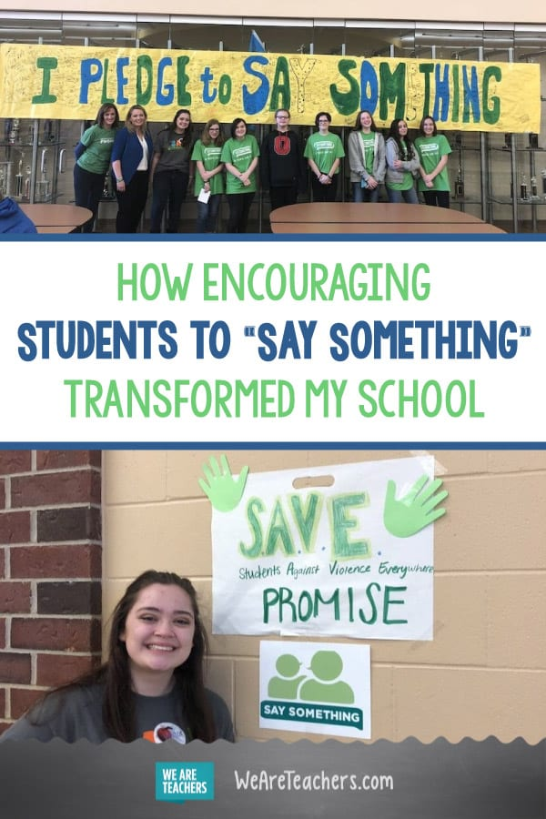 "How Encouraging Students to ""Say Something"" Transformed My School"