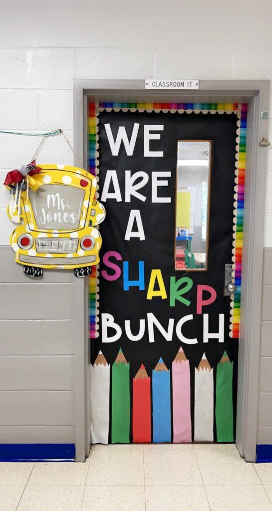 We Are A Sharp Bunch door decor