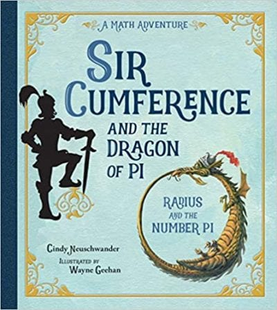 Book cover of Sir Cumference and the Dragon of Pi