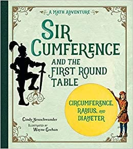 Book cover for Sir Cumference and the First Round Table as an example of kids books about math