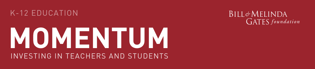 Momentum - Investing in Teachers and Students