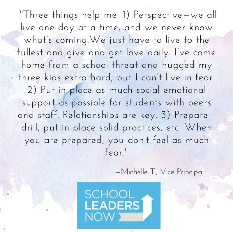 Principals Share How They Cope with School Safety Fears